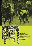 """""""Wir sind ein Bild der Zukunft - auf der Stra?e schreiben wir Geschichte"""": Texte zur griechischen Revolte 2008 (EDITION PROVO)"""
