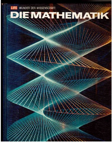 Wunder der Wissenschaft: Die Mathematik (Die Wissenschaft Der Wunder)