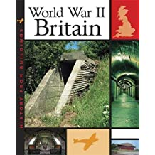 Britain in World War II (History from Buildings, Band 3)