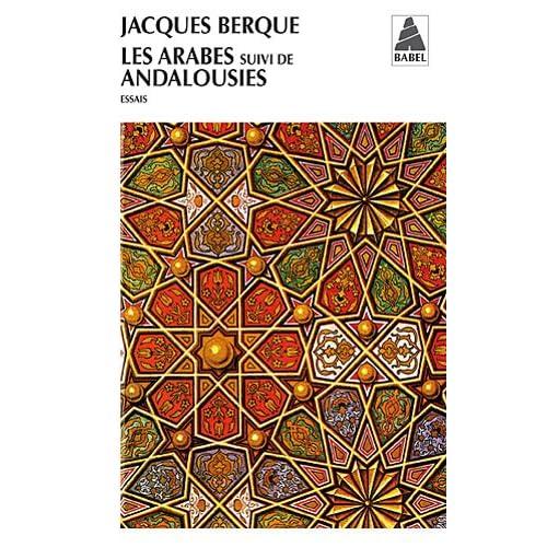 Les Arabes suivi de Andalousies