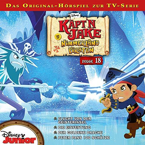 Jake Und Die Nimmerland Piraten - Folge 18: Flucht von der Geisterinsel