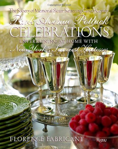 park-avenue-potluck-celebrations-a-year-of-entertaining-graciously-with-new-yorks-savviest-hostesses