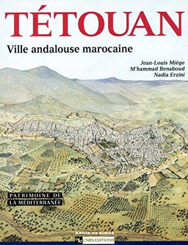 Livre Tétouan: Ville andalouse marocaine pdf, epub