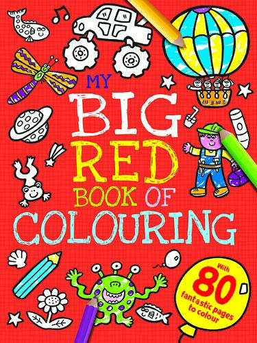 My Big Red Book of Colouring (My First Mega Colouring 2)