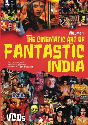 The Cinematic Art of Fantastic India, Vol. 1: The VCDs