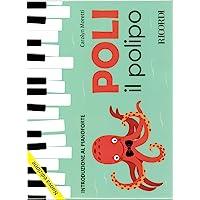 Poli il polipo - Introduzione al pianoforte Nuova edizione