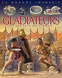"""Afficher """"Les Gladiateurs et les jeux du cirque"""""""