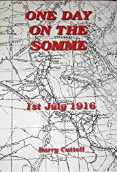 One Day on the Somme: 1st July 1916