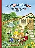 Tiergeschichten mit Mia und Mio- Band 3 (Silbenmethode)