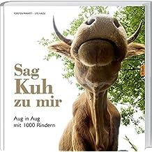 Sag' Kuh zu mir: Aug in Aug mit 1000 Rindern.