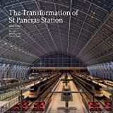 The Transformation of St Pancras Station