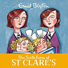 The Sixth Form at St Clare's: St Clare's, Book 9