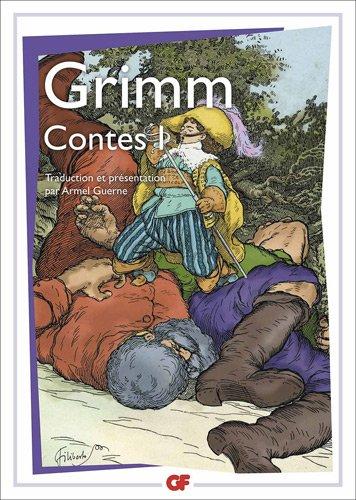 Contes, t. 1 par Jacob et Wilhelm Grimm