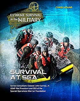 Epub Gratis Survival at Sea (Extreme Survival in the Military)