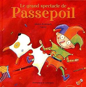 """Afficher """"Le grand spectacle de Passepoil"""""""