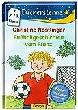 Fußballgeschichten vom Franz (Büchersterne)