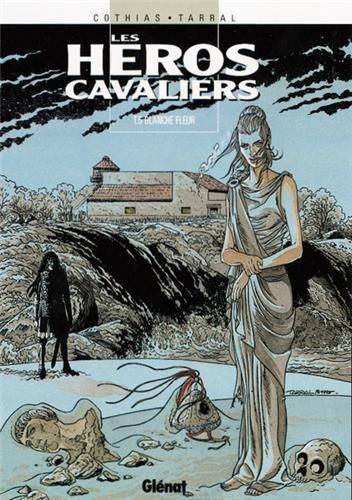 Les Héros cavaliers, tome 5 : Blanche-fleur