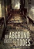 DER ABGRUND JENSEITS DES TODES: Anja Spangenbergs erster Fall
