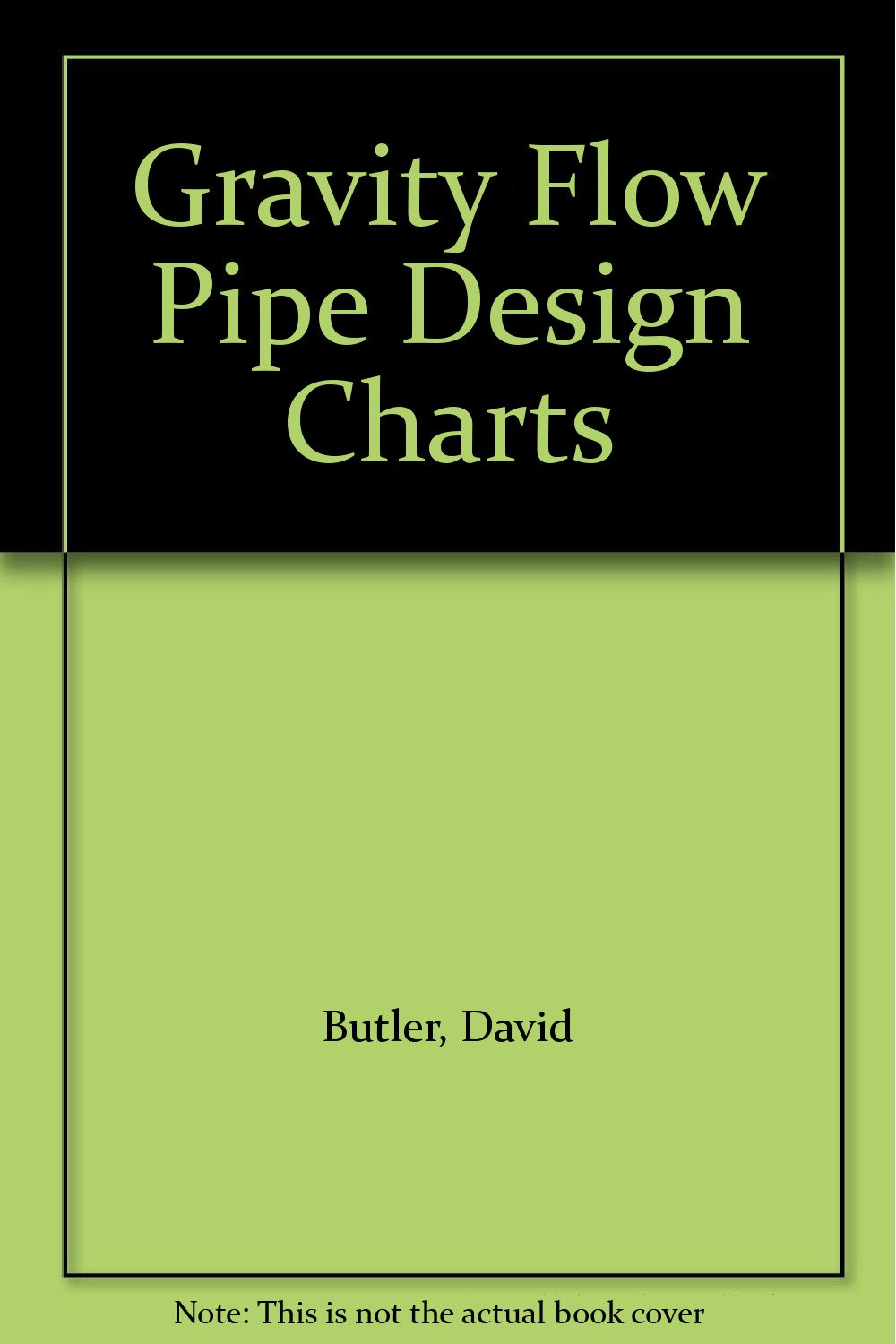 Buy gravity flow pipe design charts book online at low prices in buy gravity flow pipe design charts book online at low prices in india gravity flow pipe design charts reviews ratings amazon nvjuhfo Image collections
