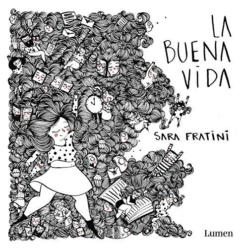 La buena vida (LUMEN GRAFICA) por Sara Fratini epub