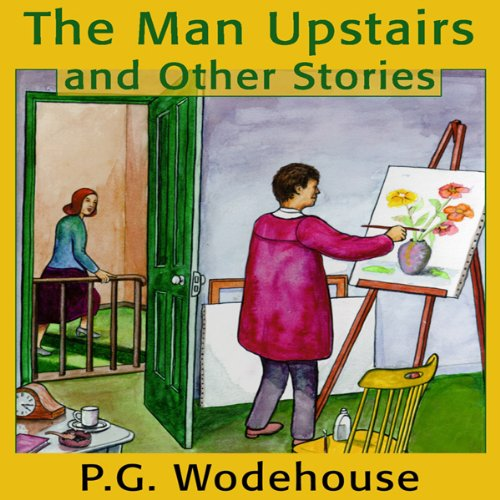 The Man Upstairs and Other Stories  Audiolibri