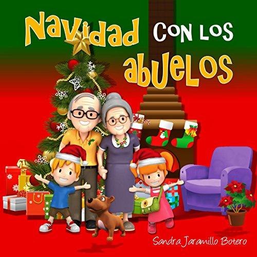 Navidad con los abuelos por Sandra Jaramillo Botero