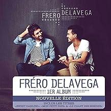 Fréro Delavega (Inclus : 1 titre inédit)
