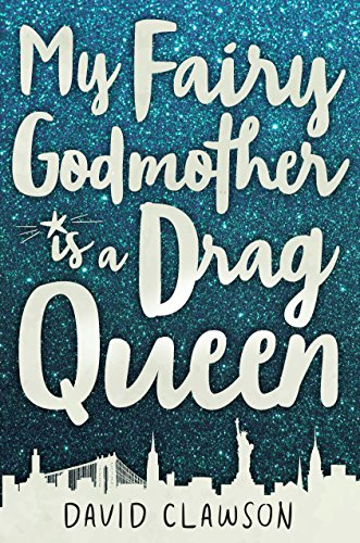 My Fairy Godmother is a Drag Queen (Upper Bay)