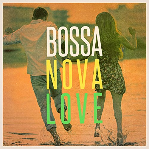 bossa-nova-love-the-chill-playlist