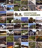 Landscape architecture today