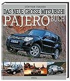 Das neue große Mitsubishi-Pajero-Buch