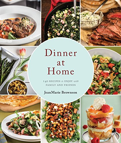 Download pdf by jeanmarie brownson dinner at home 140 recipes to download pdf by jeanmarie brownson dinner at home 140 recipes to enjoy with family and friends bagel talk books forumfinder Gallery