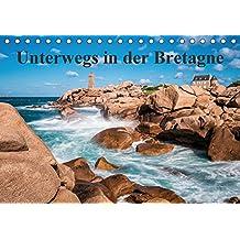 Unterwegs in der Bretagne (Tischkalender 2017 DIN A5 quer): Auf Entdeckungsreise in der Bretagne. (Monatskalender, 14 Seiten ) (CALVENDO Natur)