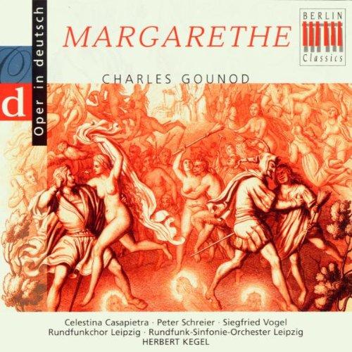 Gounod: Margarthe (Querschnitt) [deutsch]