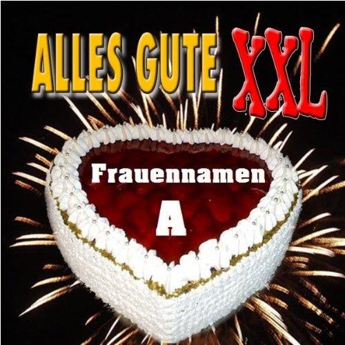 Alles Gute XXL (Liebe Alexandra)