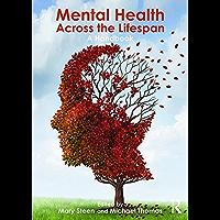 Mental Health Across the Lifespan: A Handbook