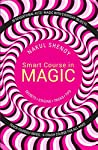 Learn to do magic from one of India's most thrilling performers. Magic is about the ability to convince. It is about performance. You don't fool your audience, you amaze and entertain them. Nakul Shenoy, mind reader and internationally successful mag...
