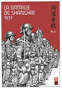 La Bataille de Shangai 1937 Edition simple One-shot