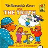 The Berenstain Bears and the Truth (Berenstain Bears First Time Books) by Stan Berenstain (1983-09-01)