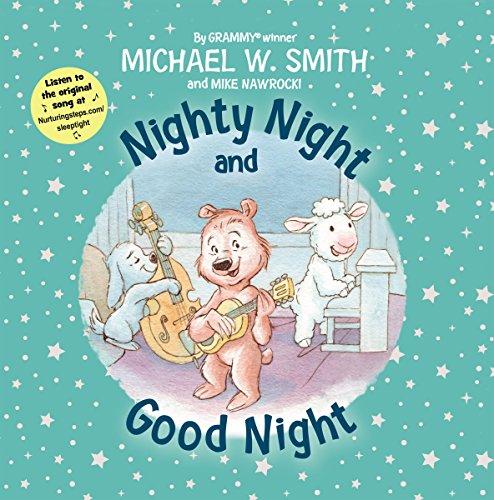 Nighty Night and Good Night (Nurturing Steps)