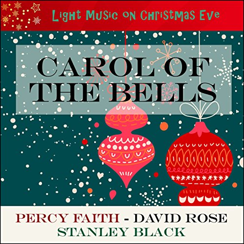 Carol Of The Bells (Light Music On Christmas Eve) -