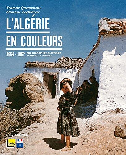 L'Algérie en couleurs par Slimane Zeghidour