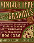 Vintage Type and Graphics: An Eclecti...