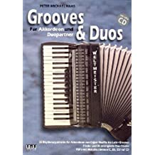 Haas, Peter Michael: Accordion Tunes and Grooves (+CD) : für 1-2 Akkordeons (Melodieinstrument ad lib) Spielpartitur (+PDF mit