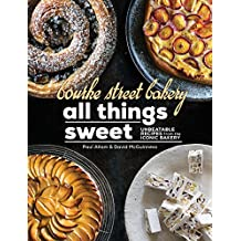 Bourke Street Bakery: All Things Sweet: Unbeatable recipes from the iconic bakery (English Edition)
