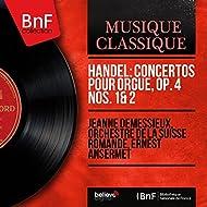 Handel: Concertos pour orgue, Op. 4 Nos. 1 & 2 (Mono Version)