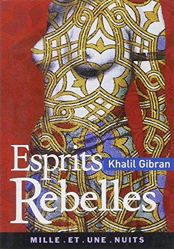 Esprits rebelles par Khalil Gibran