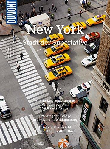 DuMont BILDATLAS New York: Alles ist möglich (DuMont BILDATLAS E-Book)