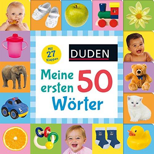 Duden 18+: Kennst du das? Meine ersten 50 Wörter: ab 18 Monaten (DUDEN Pappbilderbücher Kennst Du das?) (Mein Wort Buch)