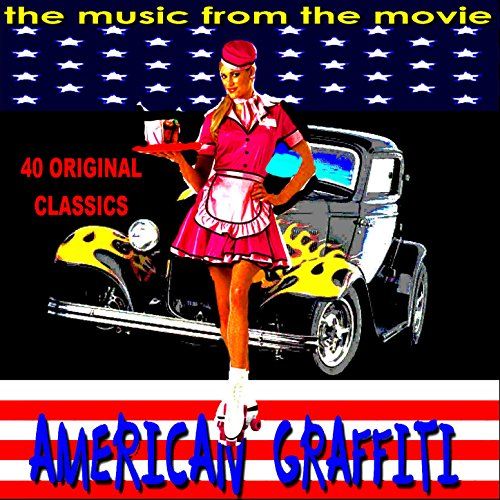 The Music from American Graffiti